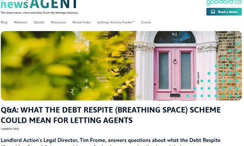 Q&A: WHAT THE DEBT RESPITE (BREATHING SPACE) SCHEME COULD MEAN FOR LETTING AGENTS
